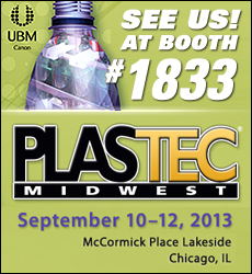 SEE US! At Booth #1833. Plastec Midwest. September 10-12, 2013. McCormick Place Lakeside, Chicago, IL